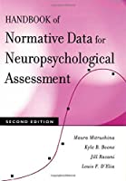 Handbook of Normative Data for Neuropsychological Assessment by Maura Mitrushina Kyle B. Boone Jill Razani Louis F. D'Elia(2005-02-10)