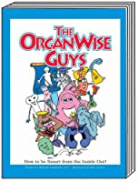 The Organwise Guys: A Book About How to Be Smart from the Inside Out