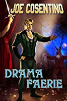 Drama Faerie: A Nicky and Noah Mystery (Nicky and Noah Mysteries)