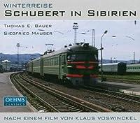 Schubert in Sibirien: Winterreise (2013-08-05)