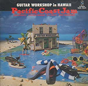 GUITAR WORKSHOP in HAWAII-Pacific Coast Jam