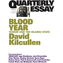 Quarterly Essay 58 Blood Year: Terror and the Islamic State