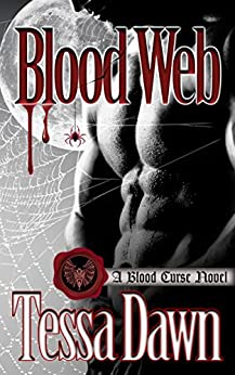 Blood Web: A Blood Curse Novel (Blood Curse Series Book 10) by [Dawn, Tessa]