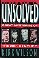 Unsolved: Great Mysteries of the 20th Century
