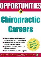 Opportunities in Chiropractic Careers (Opportunities In…Series)