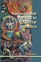 Transnational Politics in Central America