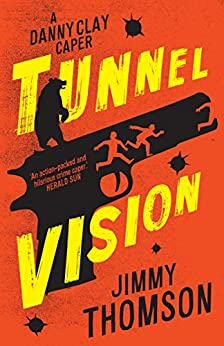 Tunnel Vision by [Thomson, Jimmy]
