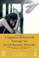 Cognitive Behavioral Therapy for Social Anxiety Disorder (Practical Clinical Guidebooks)