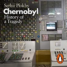 Chernobyl: History of a Tragedy