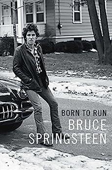 [Springsteen, Bruce]のBorn to Run (English Edition)