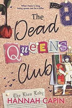 The Dead Queens Club by [Capin, Hannah]