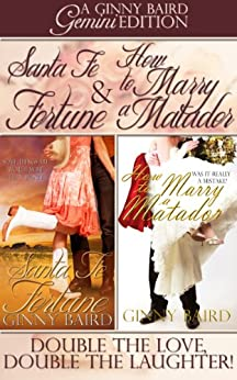 Santa Fe Fortune and How to Marry a Matador (Gemini Editions Book 2) by [Baird, Ginny]