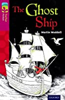 Oxford Reading Tree Treetops Fiction: Level 10 More Pack B: The Ghost Ship (Treetops. Fiction)