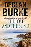 Lost and the Blind, The: A contemporary thriller set in rural Ireland