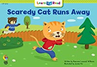 Scaredy Cat Runs Away (Learn to Read)