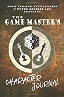 The Game Master's Character Journal (d20 designs series)