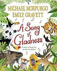 A Song of Gladness: A story of hope for us and our planet