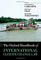 The Oxford Handbook of International Climate Change Law (Oxford Handbooks) by Unknown(2016-05-24)