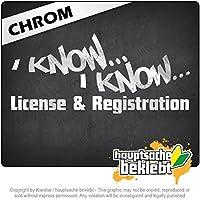 私はライセンスと登録を知っています I know License & Registration 20cm x 9cm 15色 - ネオン+クロム! ステッカービニールオートバイ