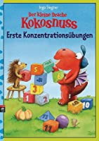 Der kleine Drache Kokosnuss - Erste Konzentrationsuebungen: (Vorschule / 1. Klasse)