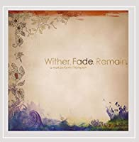 Wither Fade Remain