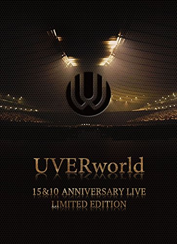 UVERworld 15&10 Anniversary Live LIMITED EDITION(完全生産限定盤) DVD