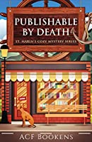 Publishable By Death (St. Marin's Cozy Mystery Series)