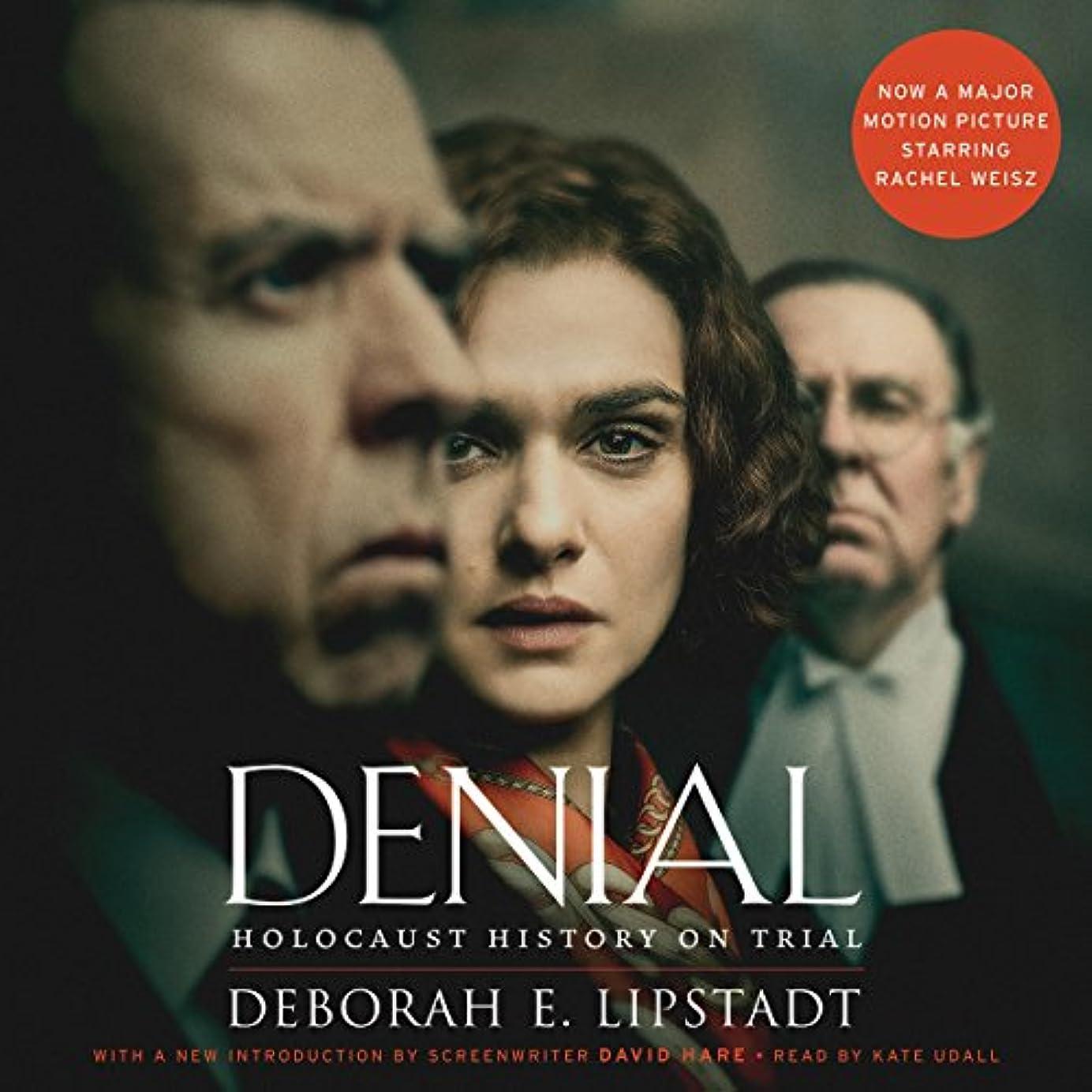 吸収する回答明らかDenial [Movie Tie-in]: Holocaust History on Trial