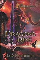 Dragon's Rise (The Sun Child Chronicles)