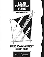Learn as You Play Flute: Piano Accompaniment (Learn as You Play Series)