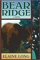 Bear Ridge: A Novel