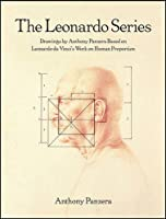 The Leonardo Series: Drawings by Anthony Panzera Based on Leonardo da Vinci's Work on Human Proportion (Samuel Dorsky Museum of Art)