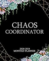 Chaos Coordinator 2020-2024 Monthly Planner: Pretty Succulent Cactus Five Year Monthly Agenda & Organizer   5 Year Calendar with Inspirational Quotes, Spread View, To-Do's, Holidays, Vision Board & Notes
