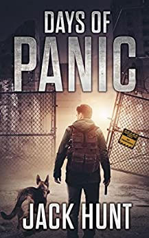 Days of Panic: A Post-Apocalyptic EMP Survival Thriller (EMP Survival Series Book 1) by [Hunt, Jack]
