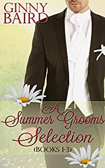 A Summer Grooms Selection (Books 1 - 3) (Summer Grooms Series Book 5) by [Baird, Ginny]