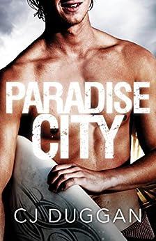 Paradise City (The Paradise Series) by [Duggan, C.J.]