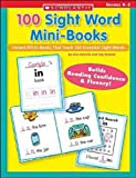 100 Sight Word Mini-Books: Instant Fill-in books That Teach 100 Essential Sight Words (Teaching Resources)    (Scholastic Prof Book Div)