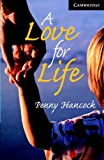 A Love for Life Level 6 Book with Audio CDs (3) Pack (Cambridge English Readers)