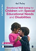 Emotional Well-being for Children with Special Educational Needs and Disabilities: A Guide for Practitioners (Lucky Duck Books)