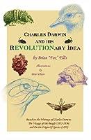 Charles Darwin and His Revolutionary Idea