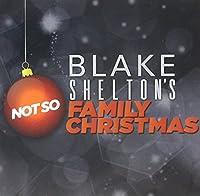 Blake Shelton's Not So Family Christmas [DVD]