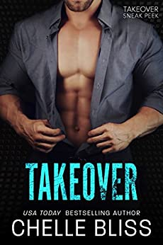 Takeover: Takeover Duet Book 0 by [Bliss, Chelle]