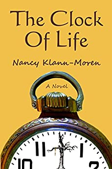 The Clock Of Life by [Klann-Moren, Nancy]