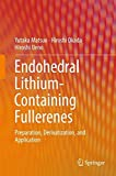 Endohedral Lithium-containing Fullerenes: Preparation, Derivatization, and Application