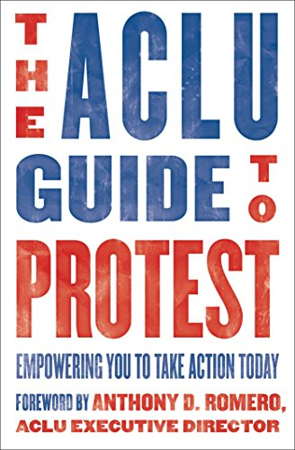 The ACLU Guide to Protest: Empowering You to Take Action Today (English Edition)