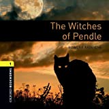 The Witches of Pendle: 400 Headwords (Oxford Bookworms ELT)