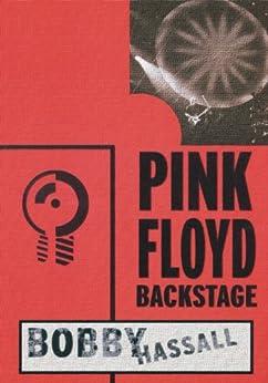 [Hassall, Bobby]のPink Floyd Backstage (English Edition)