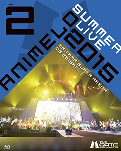 Animelo Summer Live 2015 -THE GATE- 8.29 [Blu-ray] /