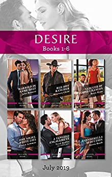 Married in Name Only/Red Hot Rancher/Seduced by Second Chances/One Night, White Lies/A Tangled Engagement/A Cinderella Seduction by [Child, Maureen, Bennett, Jules, Radley, Tessa, Booth, Karen, Lemmon, Jessica, Ryan, Reese]