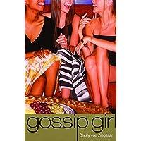 Gossip Girl: Bk. 1